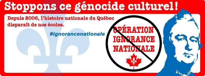 ingnorance nationale  histoire du Québec
