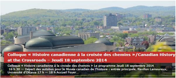 Colloque « Histoire canadienne à la croisée des chemins » @ Musée canadien de l'histoire / 18-19 septembre