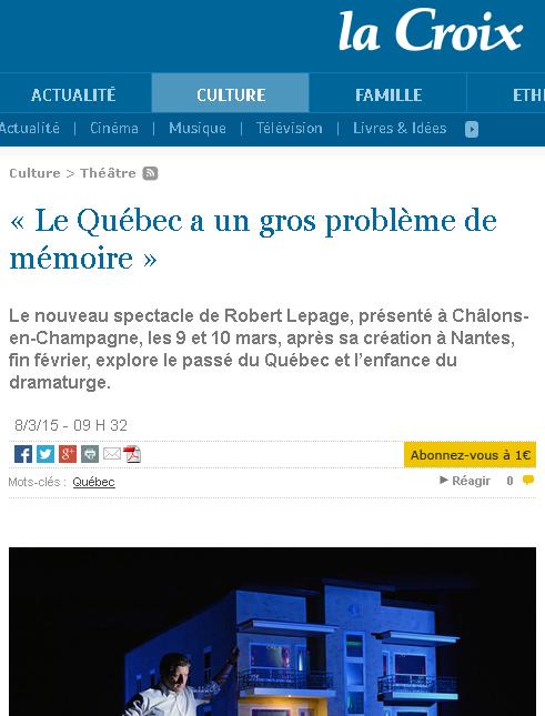 Robert Lepage / Je me souviens